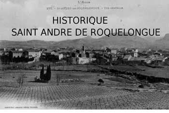 Histoire - photo de l'historique de Saint André de Roquelongue